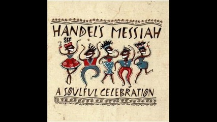 Quincy jones Handels Messiah A Soulful Celebration - And The Glory Of The Lord