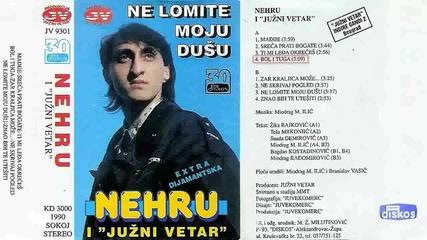 Нехру - Не ломите мою душу 1993 (цяла касета)