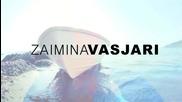 Zaimina Vasjari - Po Ta Dija