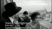 6pence None The Richer - Kiss Me