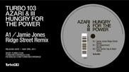 Azari Iii - Hungry For The Power - Jamie Jones Ridge Street Remix
