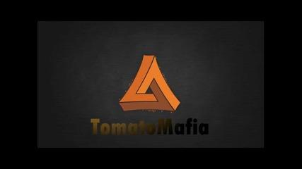 Tomatomafia - Tryouts opened! + Неочакван Край!? ;d