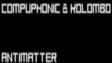 Compuphonic & Kolombo - Antimatter (sara Tavares One Love Cover) Cut Version