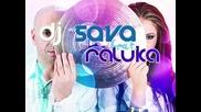 Dj Sava и Raluka - Love You