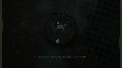 Лудоо! High Rankin & Tigerlight - Day To Die