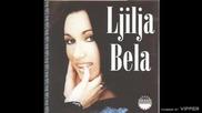 Ljilja Bela - Ja cu u kafani lumpovati