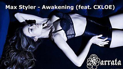 Max Styler - Awakening (feat. Cxloe)