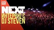 NEXTTV 033: Гост: DJ Steven