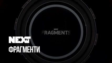 NEXTTV 051: Fragments