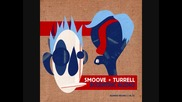Smoove Turrell - Wasted Man