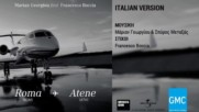 Marian Georgiou ft. Francesco Boccia - Roma - Atene ( Italian Version) ( New 2016)
