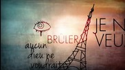 Dirty Diary - Je Ne Veux Pas Voir Paris Bruler ( Lyric Video ) (превод)