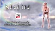 Madalina - Oare cine ( Oficial Lyrics Video )