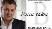 Nedeljko Bajic Baja - 2014 - Nocni тaxi (hq) (bg sub)