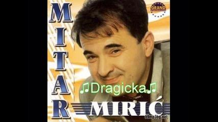 Mitar Miric - Dragicka