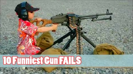 10 Funniest Gun Fails