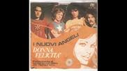 I Nuovi Angeli - Donna Felicita 1971