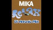 Mika - Relax (dj Antonio Mix)