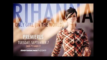 За първи път в сайта част от песента Rihanna - Only Girl (in The World) Snippet