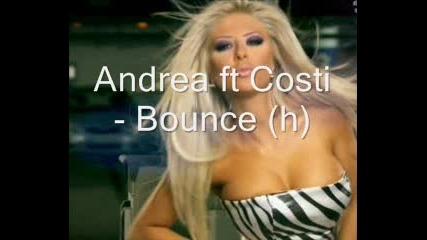 размазващ на Андреа - Bounce feat. Costi