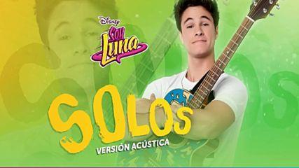 Elenco de Soy Luna - Solos Version Acustica Audio Only