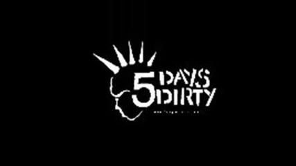 5 Days Dirty - Best of the Years