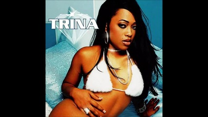 Trina - Single Again [hd]
