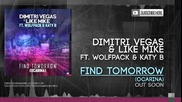 Dimitri Vegas & Like Mike ft. Wolfpack & Katy B - Find Tomorrow ( Ocarina )
