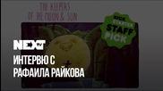 NEXTTV 046: Гост: Рафаила Райкова