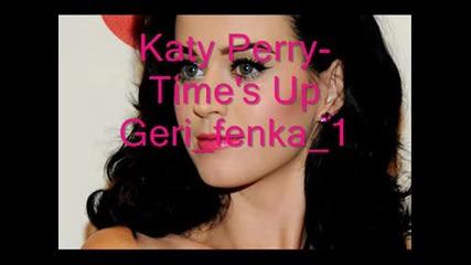 {promo} Katy Perry - Times Up {promo} (за Първи Път в Сайта)