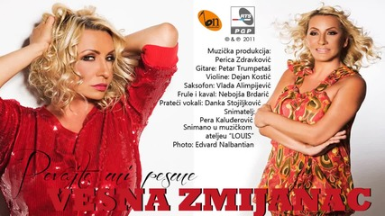 Vesna Zmijanac - Pevajte mi pesme - (Audio 2011)