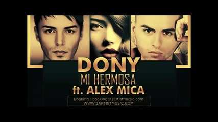 Невероятна!dony - Mi Hermosa ft. Alex Mica