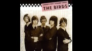 The Birds - No Good Without You Baby (1965)