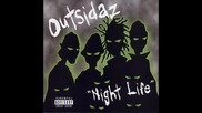 The Outsidaz - Night Life