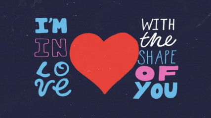 Ed Sheeran - Shape of You (Оfficial lyric video)