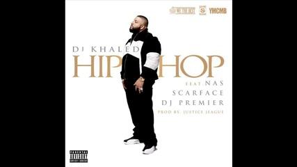 Dj Khaled ft. Nas, Scarface & Dj Premier - Hip Hop