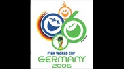 Fifa World Cup 2006 Germany - Theme Song