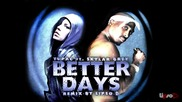 2pac - Better Days | Превод|