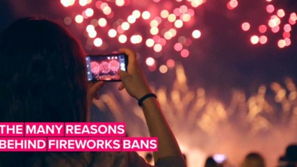 Fireworks bans are exploding around the world