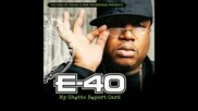 E - 40 - Go Hard Or Go Home