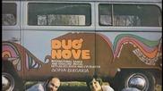 Duo Nove - Главната улица