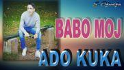 Adnan Kuka - 2018 - Babo moj (hq) (bg sub)