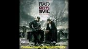 Bad Meets Evil [ Eminem & Royce Da 5'9 ] - I'm On Everything