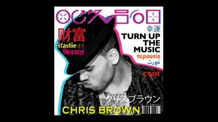 « Превод » Chris Brown - Turn Up The Music