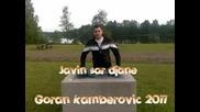 Goran Kamberovic 2011 - Javin sar djane - Музика