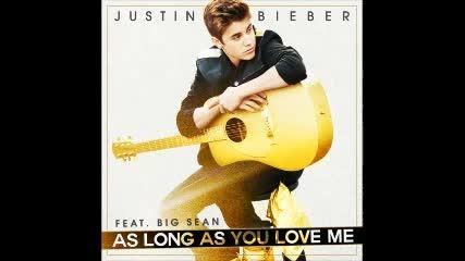 Justin Bieber - As Long As You love Me ft. Big Sean (new Single)