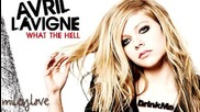 Превод!!! Avril Lavigne - What The Hell