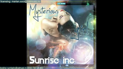 ( Румънско ) Sunrise Inc - Mysterious girl (official Single)