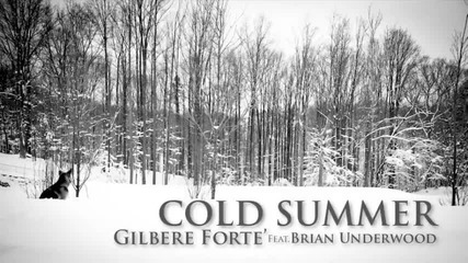 Gilbere Forte - Cold Summer