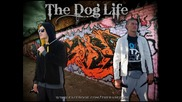 The Raper $. Feat Rumbata- The Dog Life